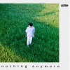 「nothing anymore」ジャケット写真